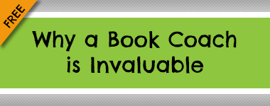 Why a Book Coach is Invaluable