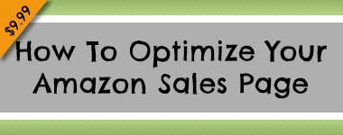 How To Optimize Your Amazon Sales Page