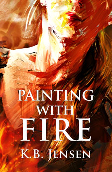 Painting With Fire