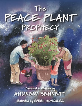 The Peace Plant Prophecy
